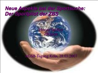 Neue Aspekte bei der Sportsuche: Der Sportpilot der ZBS