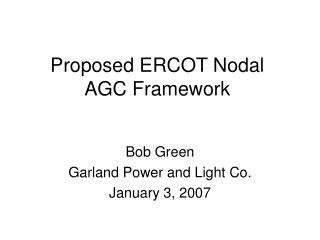Proposed ERCOT Nodal AGC Framework