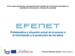 Problemática y situación actual en el acceso a la información y la protección de los datos