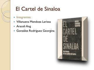 El Cartel de Sinaloa