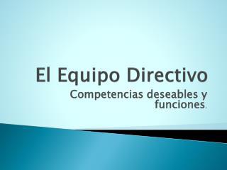 El Equipo  Directivo