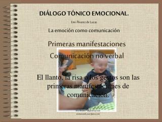Primeras manifestaciones Comunicación no verbal
