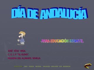 D A  DE   ANDALUC A