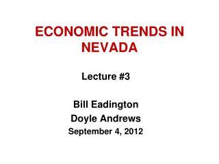 ECONOMIC TRENDS IN NEVADA