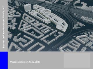Polizei- und Justizzentrum Z�rich  PJZ