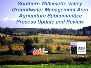 Southern Willamette Valley Groundwater Management Area  Agriculture Subcommittee