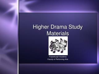 Higher Drama Study Materials