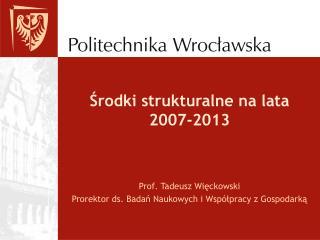 Środki strukturalne na lata 2007-2013