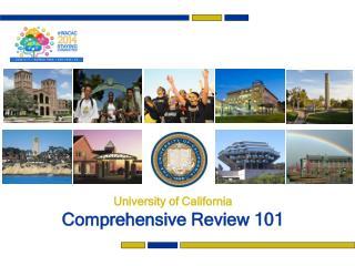 University of California Comprehensive Review 101