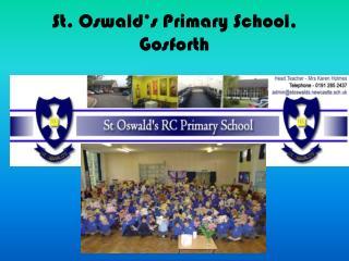St. Oswald's Primary School, Gosforth