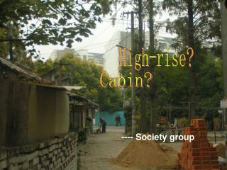 High-rise?
