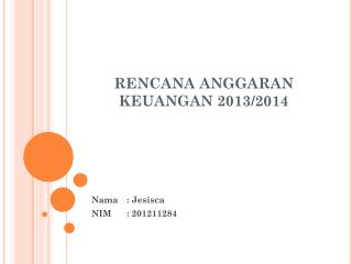 RENCANA ANGGARAN KEUANGAN 2013/2014