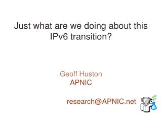 Just what are we doing about this IPv6 transition?