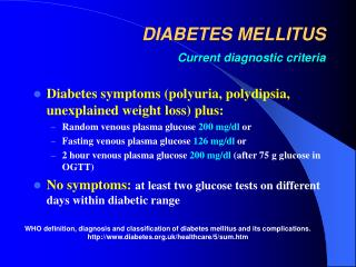 DIABETES MELLITUS Current diagnostic criteria