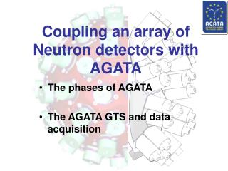 Coupling an array of Neutron detectors with AGATA