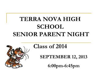 TERRA NOVA HIGH SCHOOL   SENIOR PARENT NIGHT Class of 2014