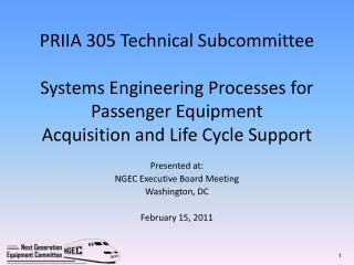 Presented at: NGEC Executive Board Meeting Washington, DC February 15, 2011