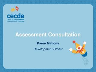 Assessment Consultation