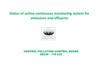 Status of online continuous monitoring system for emissions and effluents