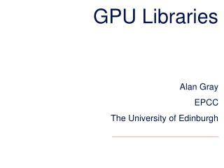 GPU  Libraries