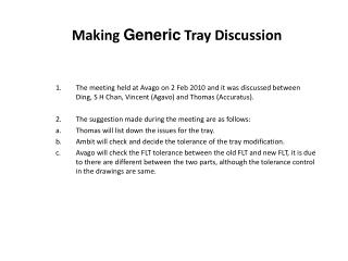 Making  Generic  Tray Discussion