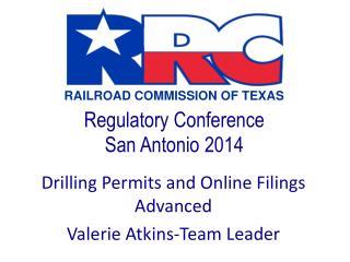 Regulatory Conference  San Antonio 2014