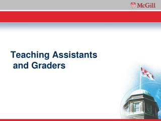 Teaching Assistants  and Graders