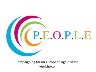 Campaigning for an European age diverse workforce