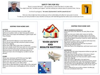 YOUR SAFETY  AND  HEALTH MATTERS