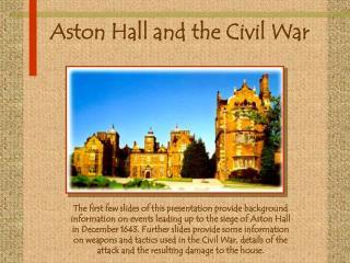 Aston Hall and the Civil War