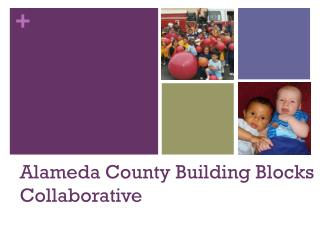 Alameda County Building Blocks Collaborative