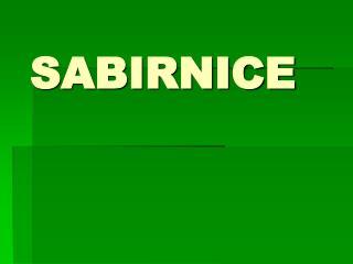 SABIRNICE