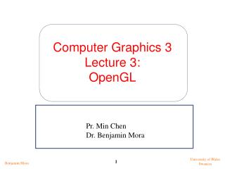 Computer Graphics 3 Lecture 3: OpenGL