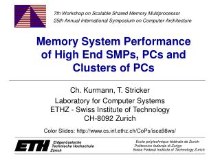 Memory System Performance  of High End SMPs, PCs and  Clusters of PCs