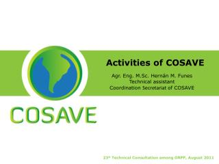 Activities of  COSAVE