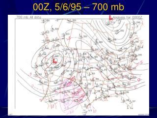00Z, 5/6/95 – 700 mb