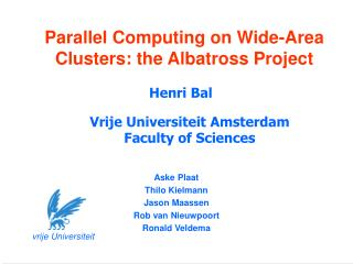 Parallel Computing on Wide-Area Clusters: the Albatross Project