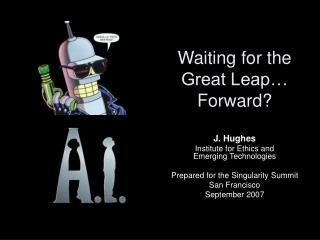 Waiting for the Great Leap… Forward?