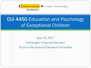 CUI 4450  Education and Psychology of Exceptional Children