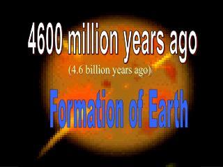 4600 million years ago