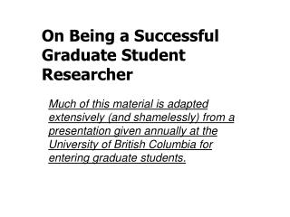 On Being a Successful  Graduate Student Researcher