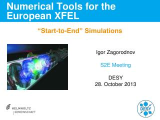 Numerical Tools for the European XFEL