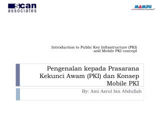 Pengenalan kepada Prasarana Kekunci Awam  (PKI)  dan Konsep  Mobile PKI