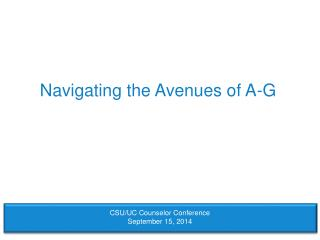 Navigating the Avenues of A-G