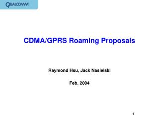CDMA/GPRS Roaming Proposals