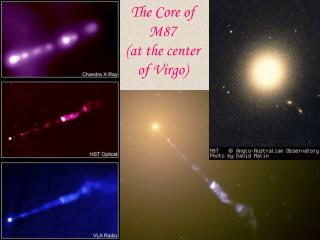 The Core of M87  (at the center of Virgo)