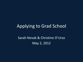 Applying to Grad School