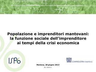 Mantova, 28 giugno 2013