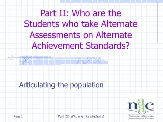 Part II: Who are the  Students who take Alternate Assessments on Alternate Achievement Standards?