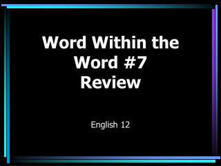 Word Within the Word #7 Review